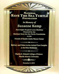 In Memory of Suzanne Kemp, for her support of National Save the Sea Turtle Foundation, which complied with her wishes with their donation of over $26,000 for the laser machine.
